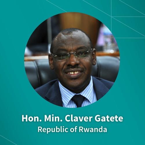 Rwanda's Claver Gatete on trade, FDI, and financial services for a more prosperous future