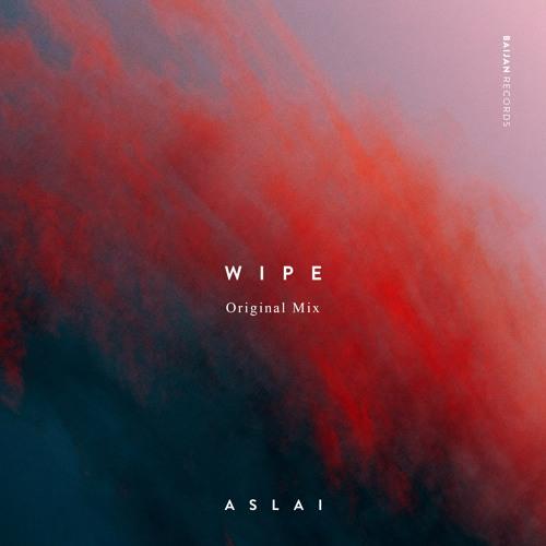 Aslai - Wipe