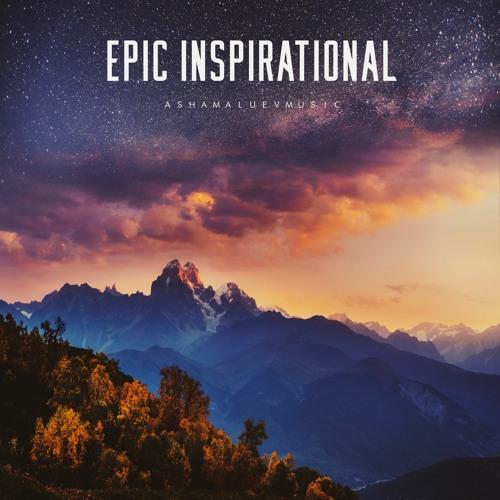 Epic Inspirational - Cinematic Motivational Background Music Instrumental  (FREE DOWNLOAD) By AShamaluevMusic