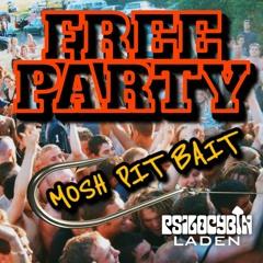 Free Party Mosh Pit Bait (Hard Trance Mix)