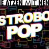 Strobo Pop (Atzen Musik Mix)