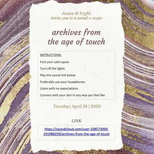 Archives from the Age of Touch