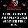 Download AFRO AZONTO AMAPIANO 2021 SUMMER FIRE MIX BY DEEJAYKKGH Mp3