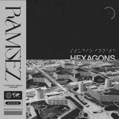 Ramsez // Hexagons EP (ft. Roklem & Sebalo + DayZero) // SMD043