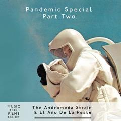 Music for Films, Box Set - Pandemic Special - The Andromeda Strain & El Año De La Peste, part two