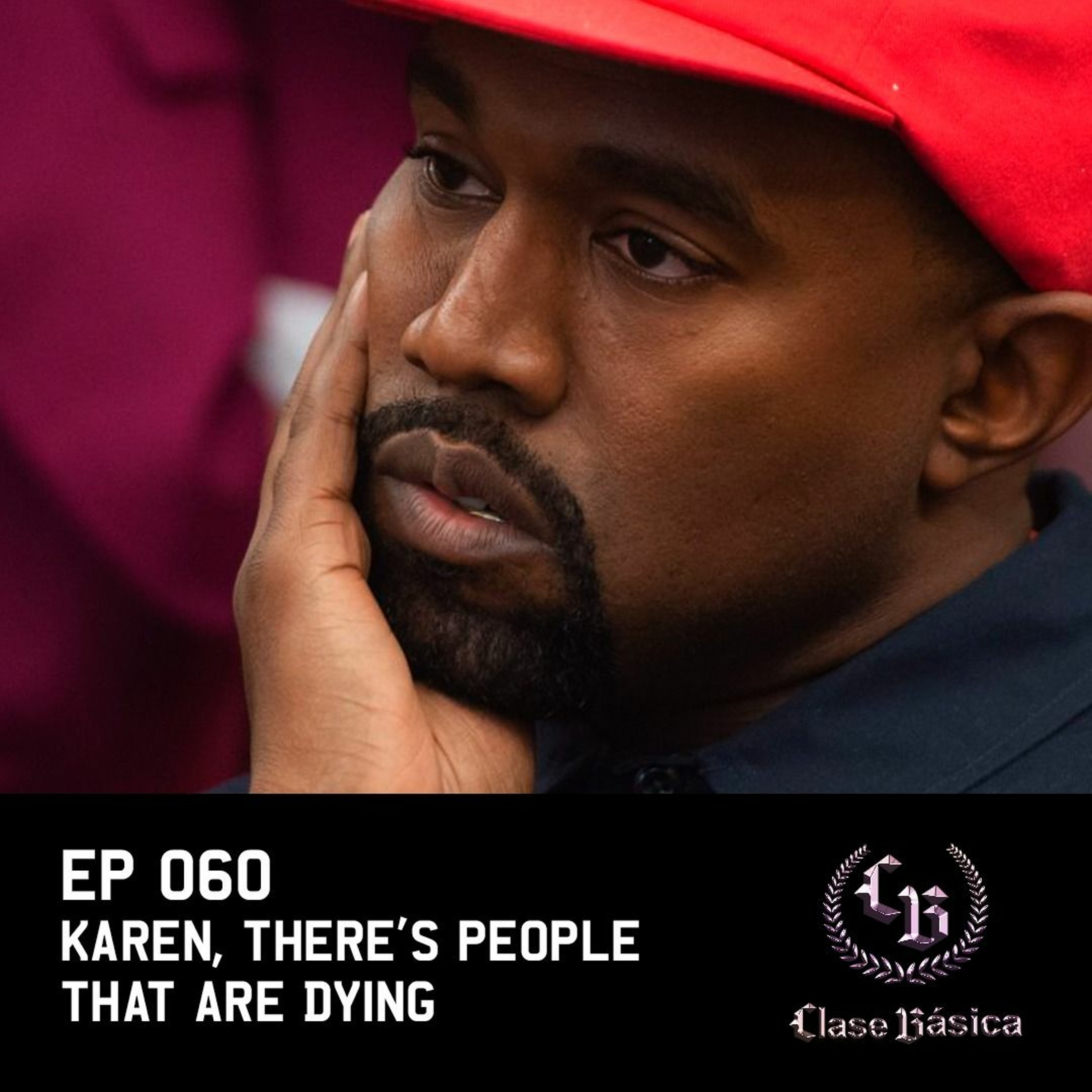 #060 Karen, there's people that are dying