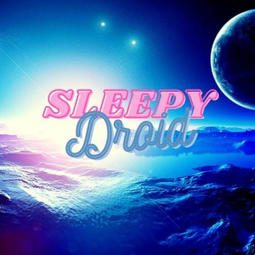 Sleepy Droid