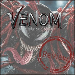Venom Let There be Carnage Review - Stay Out of the F**king Attic and Only Murders in the Building