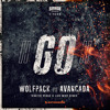 Wolfpack vs Avancada - GO! (Vincent Price Remix) [OUT NOW]