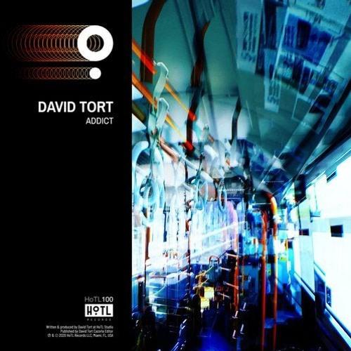 David Tort - Addict (extended Mix)