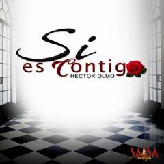 Pasarla Contigo  - Hector Olmo