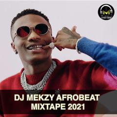 AFROBEAT MIXTAPE 2021