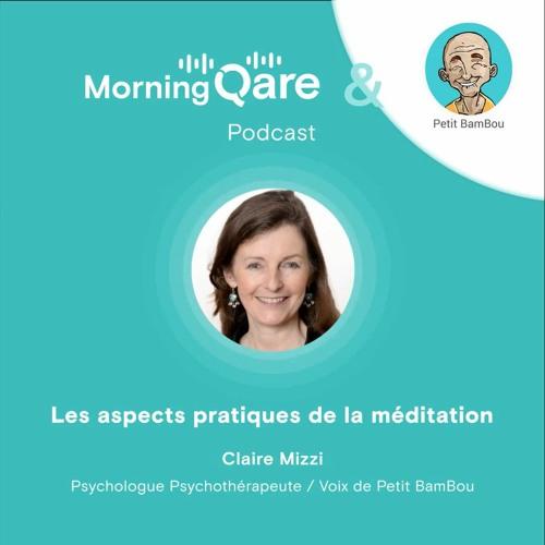 La méditation avec Petit BamBou : les aspects pratiques de la méditation (2/2)