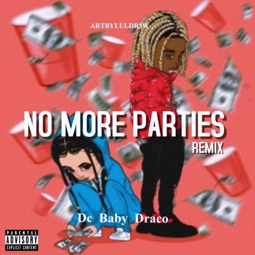 Dc Baby Draco - No More Parties ( Coi Leray Remix )#Freestyle Ig | dcbabydraco_