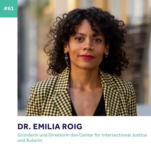 #61 - Dr. Emilia Roig über ihre Befreiung, Empathielücken und spirituelles Erwachen