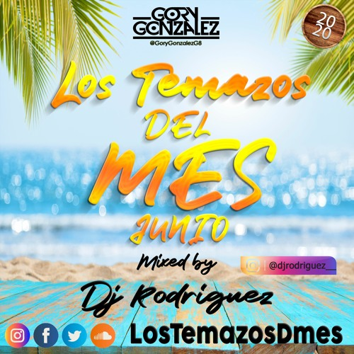 Los Temazos Del Mes (Mayo 2020) [By Gory Gonzalez] ||Mixed By: Dj Rodriguez||