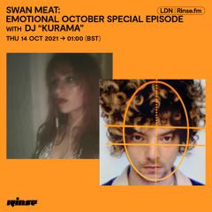Swan Meat: EMOTIONAL OCTOBER SPECIAL EPISODE with Kurama - 14 October 2021