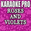 Download Roses and Violets (Originally Performed by Alexander Jean) (Instrumental Version) Mp3