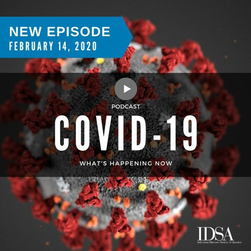 COVID-19: What's Happening Now (Feb. 14, 2020)