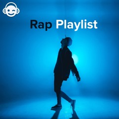 Rap Playlist 2021