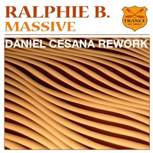 Ralphie B - Massive (Daniel Cesana Rework)