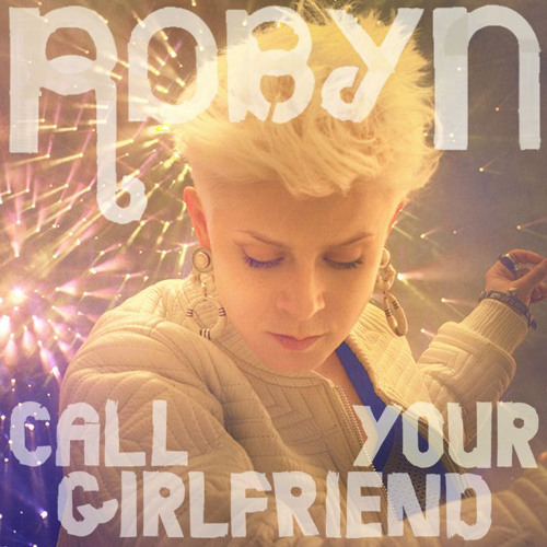 Call Your Girlfriend (Feed Me Remix)