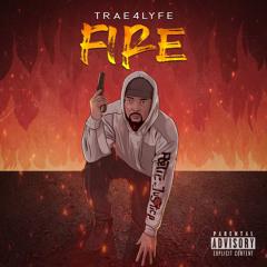 Trae4Lyfe fire ft li quez