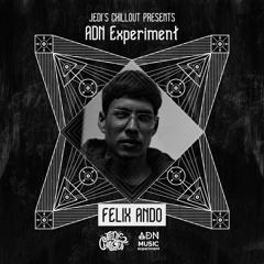 Jedi's Chillout | Airi aka Felix Ando • ADN Experiment Series