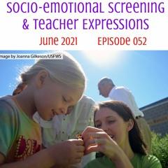 052 Socio - Emotional Screening & Teacher Expressions