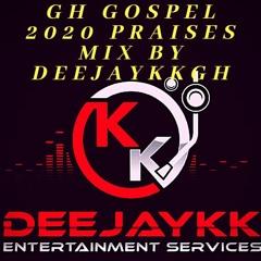 GH GOSPEL 2020 PRAISES MIX BY DEEJAYKKGH