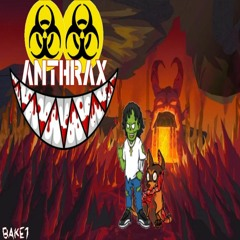 ANTHRAX (PROD. SAMMYBOY!)