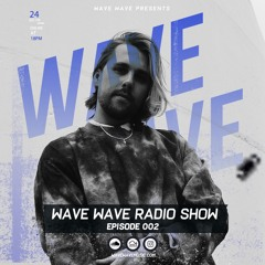 Wave Wave Radio Show 002