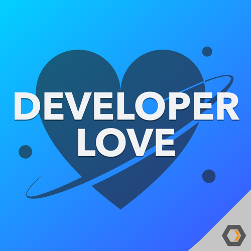 Developer Love - Ep. #17, Standardizing Work with Sam Ramji of DataStax