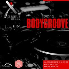 Episode #7 - Bodygroove @ Xpressive Radio Show 15.10.2021