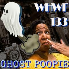 We Heard We're Funny: Ghost Poopie  10-06-2021