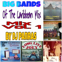Big Bands Of The Caribbean Oldies Mix Vol. 1 By DJ Panras [Joey Lewis, Dutchy Bros & More]]