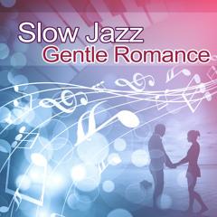 Slow Jazz