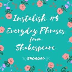 [IL #4] Instalish#4 速學英語第四集:「10 Everyday Phrases from Shakespeare——出自莎翁的經典日常用語,莎翁比你想像的還要接地氣!」課程預告免費學