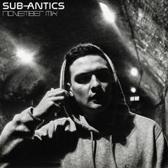 SUB-ANTICS - November Promo Mix