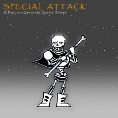 SPECIAL ATTACK: A Papyrus Genocide Battle Theme