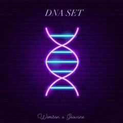 Wemison & Geovane -  DNA SET - Outubro 2021 -Podcast