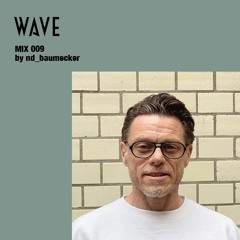 WAVE MIX 009 by ND_BAUMECKER