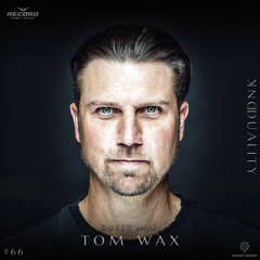 DUALITY #066 Guest mix Tom Wax [Record Techno] (24-09-2021)