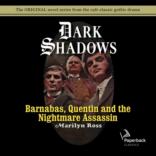 """""""Barnabas, Quentin and the Nightmare Assassin"""" by Marilyn Ross read by Kathryn Leigh Scott"""