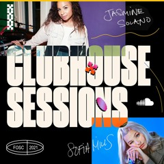 First on SoundCloud Clubhouse Session, with Sofia Mills