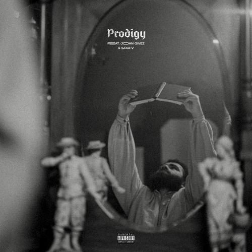 Prodigy (feat. John Givez & Sam V)