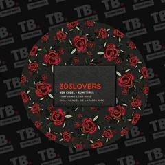 TB Premiere: Ben Cheel - Sometimes Feat. Leah Rose [303Lovers]