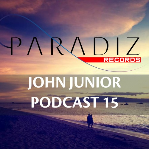 Paradiz Podcast 15 mixed by John Junior
