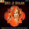 Jyoti Saja Ke Rakhna - Bala Ji Bhajan
