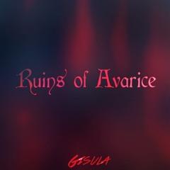 Ruins Of Avarice